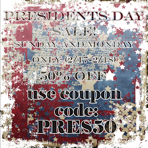 Presidents' Day SALE!  50% off all digital product!